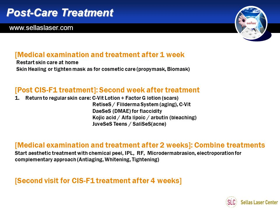 Post-Care Treatment [Medical examination and treatment after 1 week